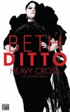 Beth Ditto: Heavy Cross. Die Autobiografie