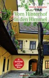 Christina Rademacher: Vom Hinterhof in den Himmel. 15...