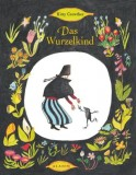 Kitty Crowther: Das Wurzelkind