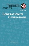 Bet Debora Journal: Generationen / Generations