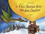 Sue Scullard: Miss Harriets Reise mit dem Drachen