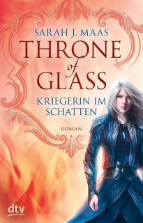 Sarah Maas: Throne of Glass - Kriegerin im Schatten