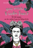 Elizabeth Foley, Beth Coates: Was würde Frida tun? 55...