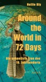 Nellie Bly, Martin Wagner (Hrsg.): Around the World in 72...