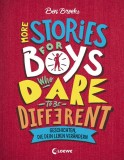 Ben Brooks: More Stories for Boys who dare to be...