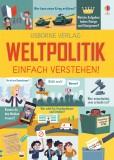 Rosie Hore, Alex Frith, Louie Stowell: Weltpolitik -...