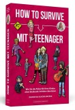Dagmar da Silveira Macêdo: How To Survive mit Teenager....