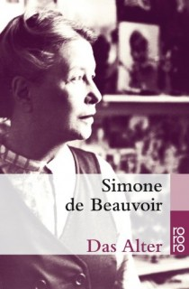 Simone de Beauvoir: Das Alter