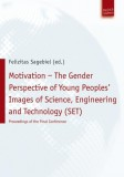 Felizitas Sagebiel (ed.): Motivation - The Gender...