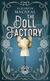 Elizabeth Macneal: The Doll Factory