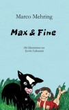 Marco Mehring: Max & Fine