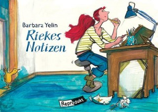 Barbara Yelin: Riekes Notizen