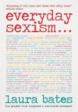 Laura Bates: Everyday Sexism