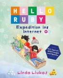Linda Liukas: Hello Ruby. Expedition ins Internet