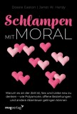 Dossie Easton, Janet W. Hardy: Schlampen mit Moral