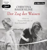 Christina Baker Kline: Der Zug der Waisen (1 MP3-CD)
