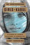 Jenny Nordberg: The Underground Girls of Kabul. In Search...