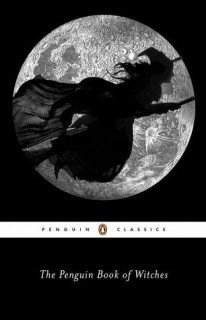 Katherine Howe (ed.): The Penguin Book of Witches