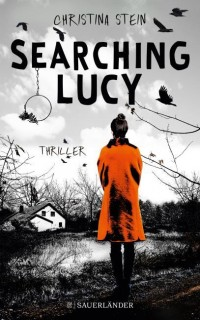 Christina Stein: Searching Lucy