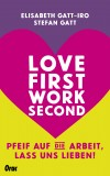 Elisabeth Gatt-Iro, Stefan Gatt: Love first, work second....
