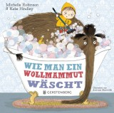 Michelle Robinson, Kate Hindley: Wie man ein Wollmammut...
