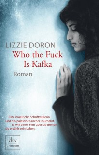 Lizzie Doron: Who the Fuck Is Kafka