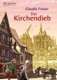 Claudia Frieser: Der Kirchendieb