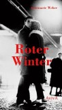 Annemarie Weber: Roter Winter