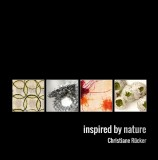 Christiane Rücker: Inspired by Nature