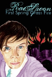 Rae Spoon: First Spring Grass Fire