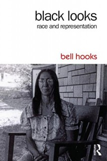 Bell Hooks: Black Looks. Race and Representation