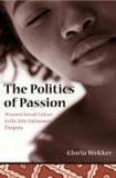 Gloria Wekker: The Politics of Passion. Womens Sexual...