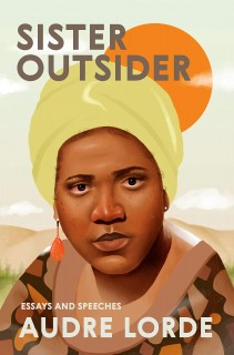 Audre Lorde: Sister Outsider. Essays and Speeches