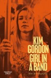 Kim Gordon: Girl in Band