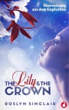 Roslyn Sinclair: The Lily and the Crown
