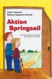 Schirin Homeier, Barbara Siegmann-Schroth: Aktion...