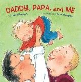 Leslea Newman, Carol Thompson: Daddy, Papa, and Me