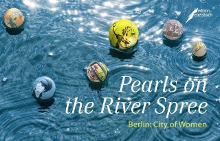Pearls of the River Spree - Berlin: City of Women