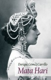 Enrique Gomez Carrillo: Mata Hari