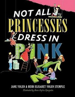 Jane Yolen: Not All Princesses Dress in Pink