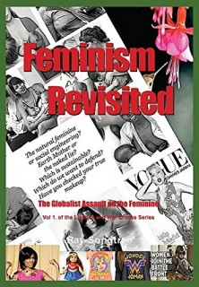 Ray Songtree: Feminism Revisited: The Globalist Assault on the Feminine