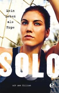 Hope Solo, Ann Killion: Mein Leben als Hope Solo