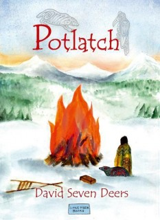 David Seven Deers: Potlatch
