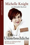 Michelle Knight mit Michelle Burford: Die...