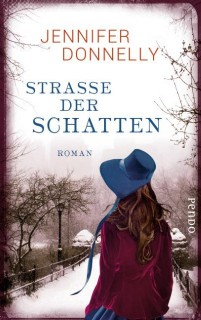 Jennifer Donnelly: Strasse der Schatten