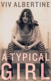 Viv Albertine: A Typical Girl. Ein Memoir