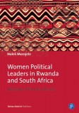 Naleli Morojele: Women Political Leaders in Rwanda and...