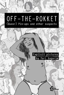 Yori Gagarim: OFF-THE-ROKKET. (Queer) Pin-ups and other suspects