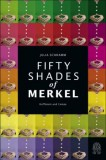 Julia Schramm: Fifty Shades of Merkel