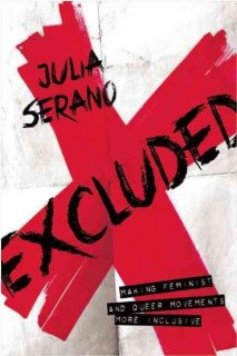 Julia Serano: Excluded. Making Feminist and Queer Movements More Inclusive